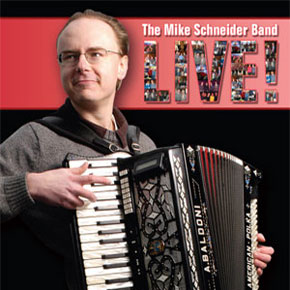 The Mike Schneider Band: Live!